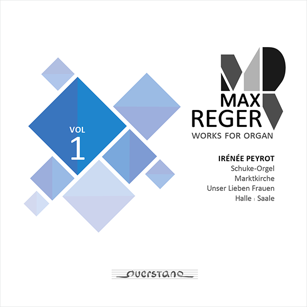 Max Reger: Complete Works for Organ Vol. 1