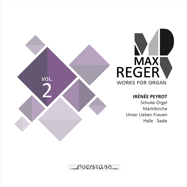 Max Reger: Complete Works for Organ Vol. 2