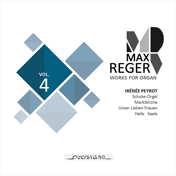 Max Reger: Complete Works for Organ Vol. 4