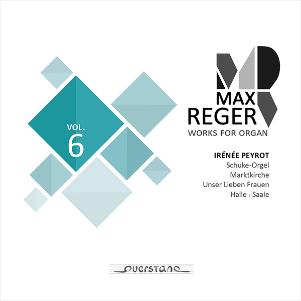 Max Reger: Complete Works for Organ Vol. 6